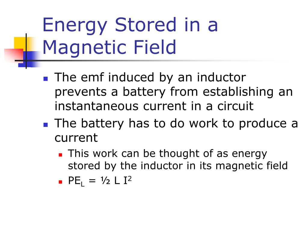 Energy Stored in a Magnetic Field