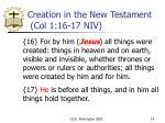 creation in the new testament col 1 16 17 niv