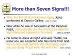 more than seven signs