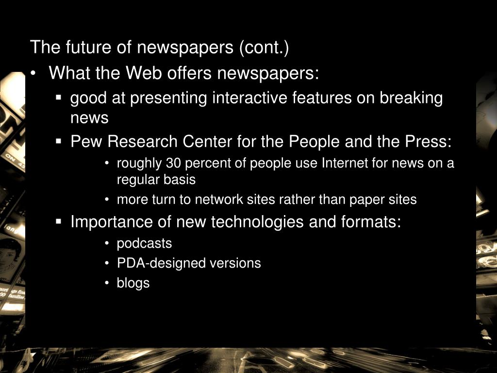 The future of newspapers (cont.)