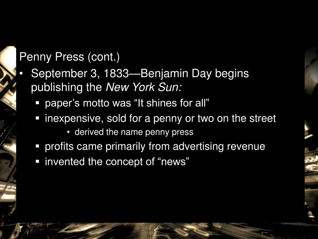 Penny Press (cont.)