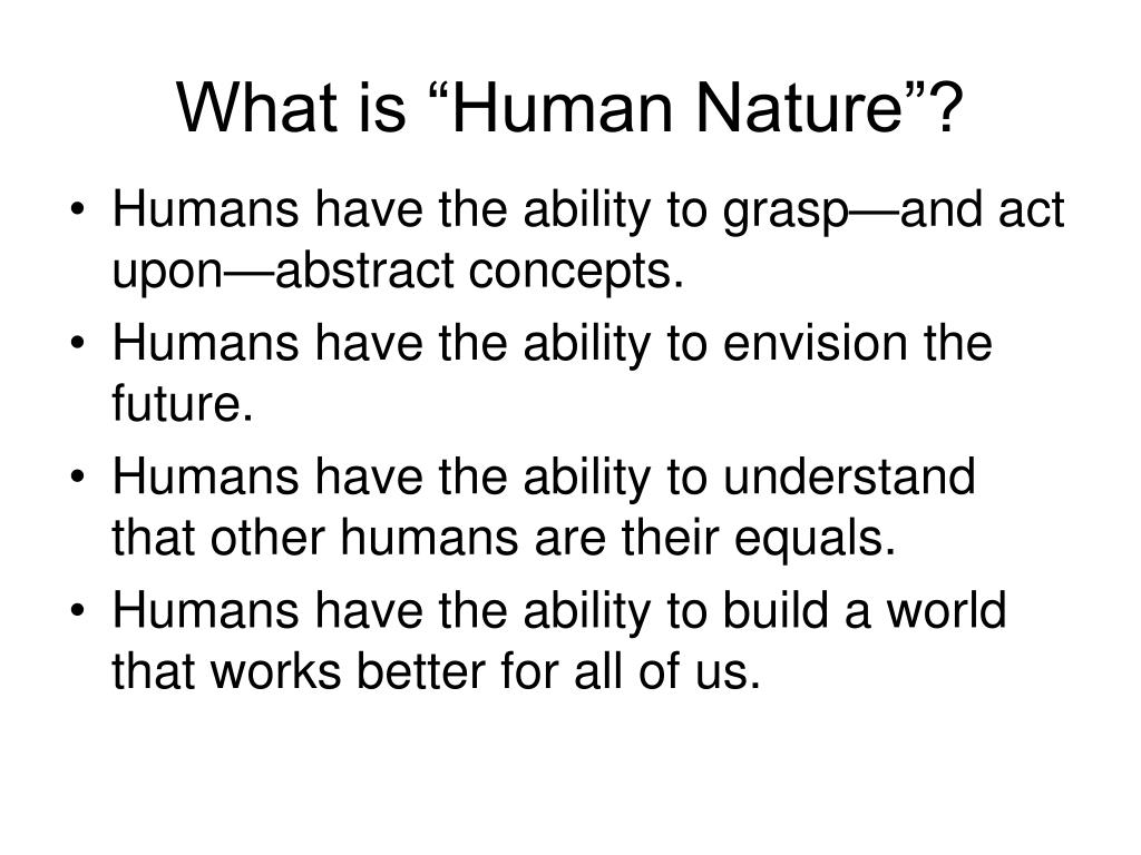 """What is """"Human Nature""""?"""