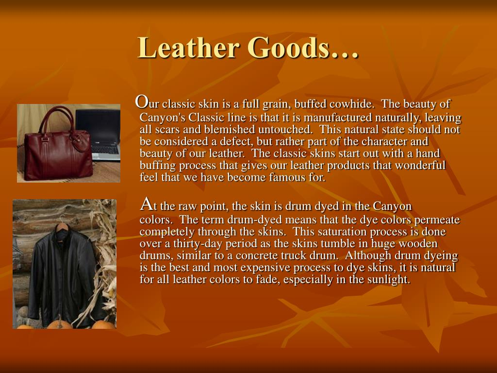 Leather Goods…