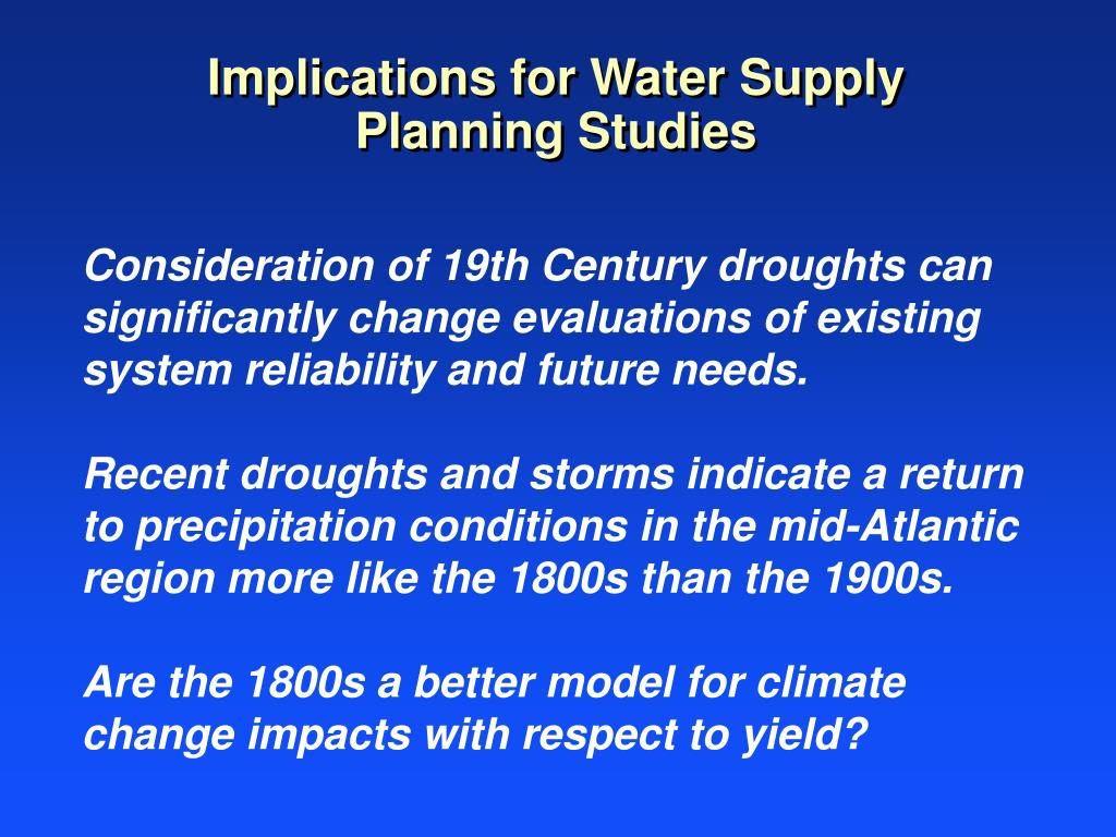 Implications for Water Supply Planning Studies
