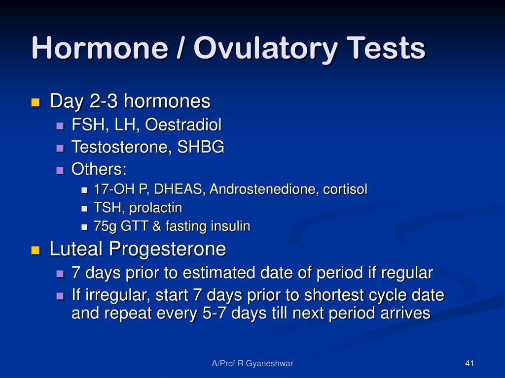 Hormone / Ovulatory Tests