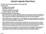 analytic agenda deep dives