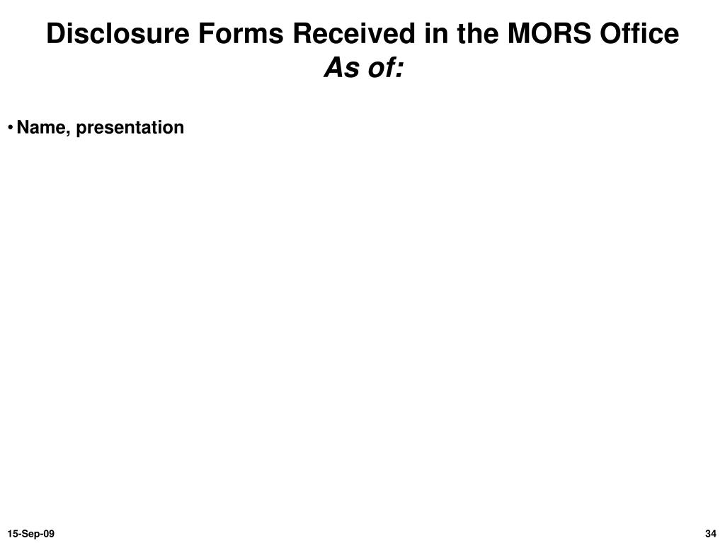 Disclosure Forms Received in the MORS Office