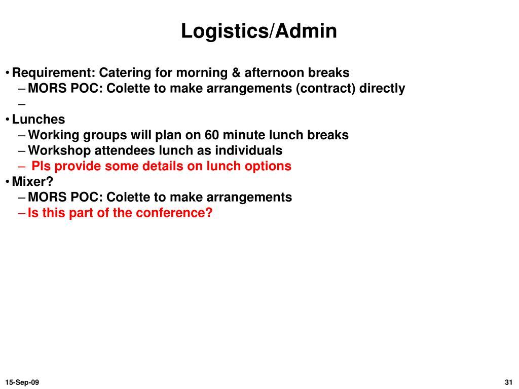 Logistics/Admin