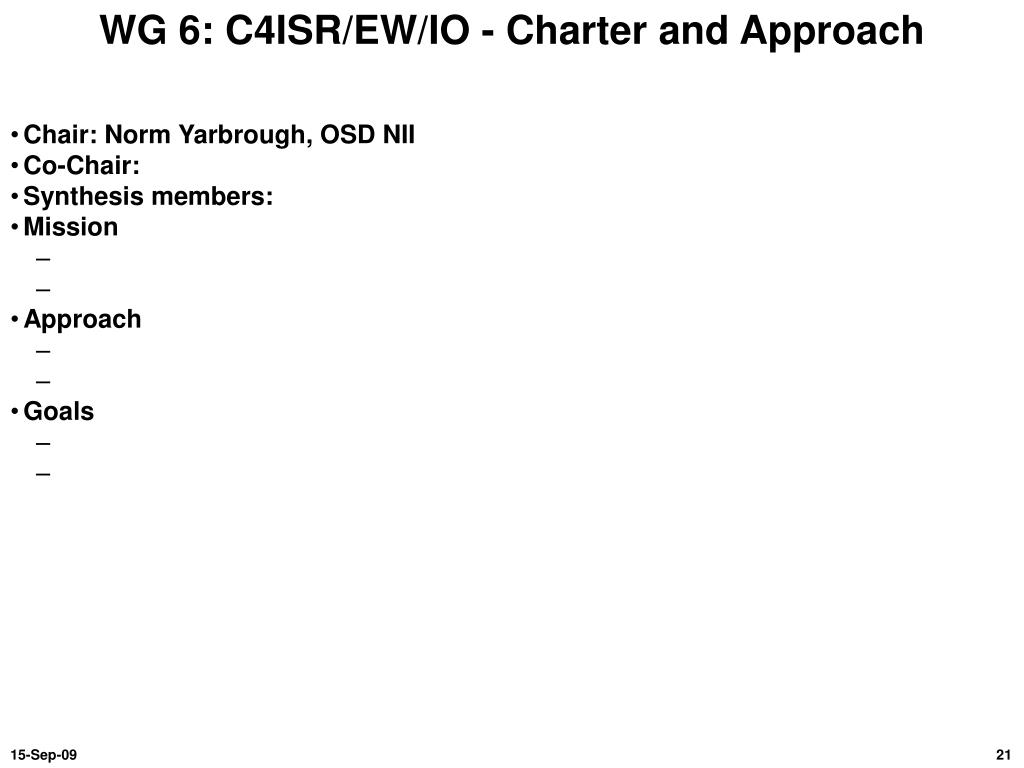 WG 6: C4ISR/EW/IO - Charter and Approach