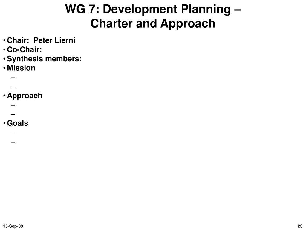 WG 7: Development Planning –