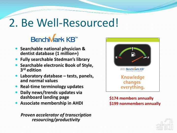 2 be well resourced