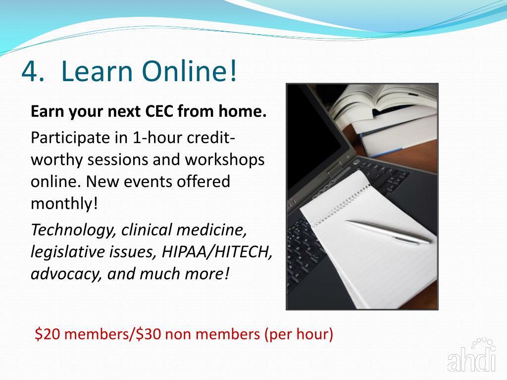 4.  Learn Online!