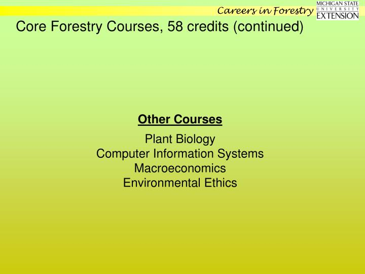 Core Forestry Courses, 58 credits (continued)