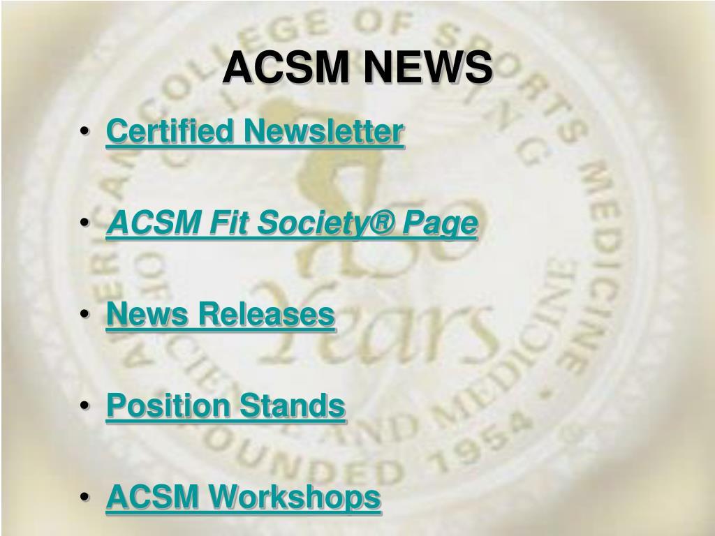 ACSM NEWS