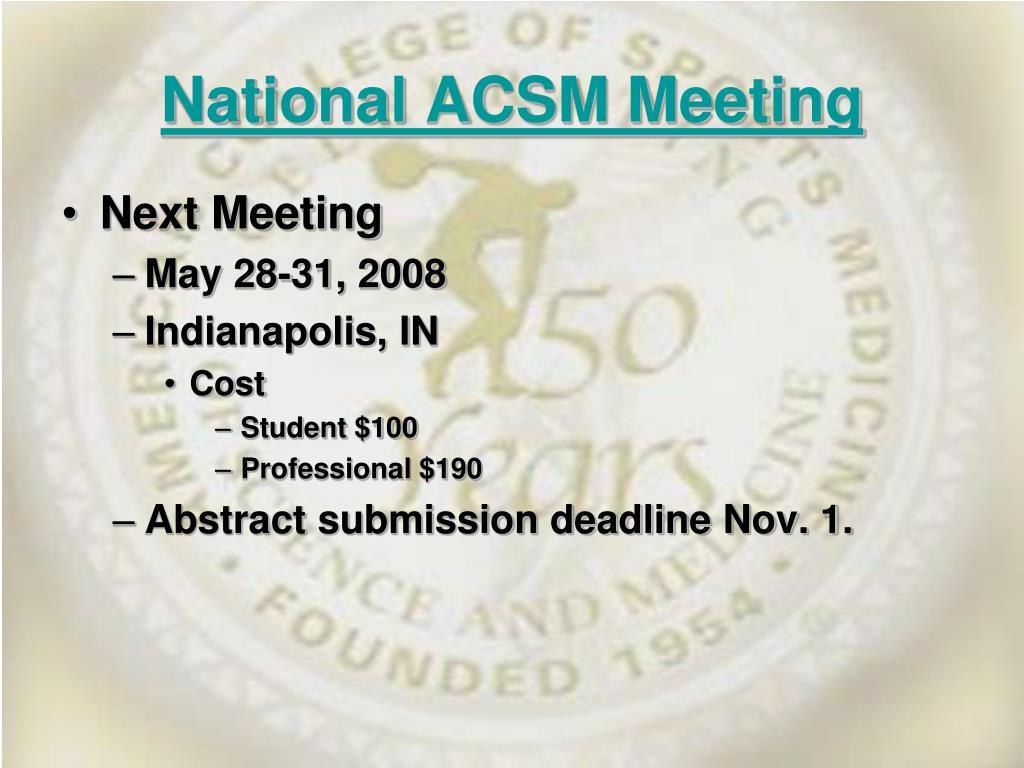 National ACSM Meeting