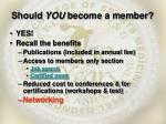 should you become a member