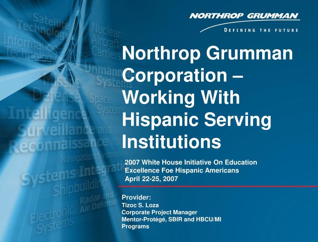 Northrop Grumman Corporation – Working With Hispanic Serving
