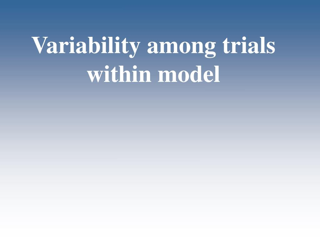 Variability among trials within model