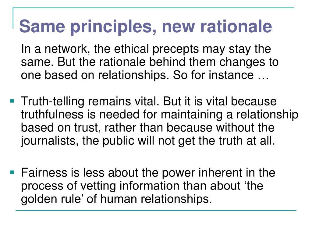 Same principles, new rationale