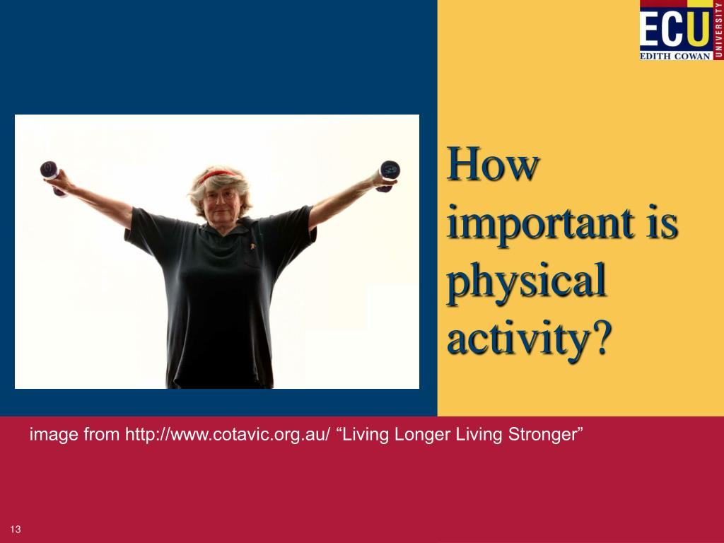 How important is physical activity?