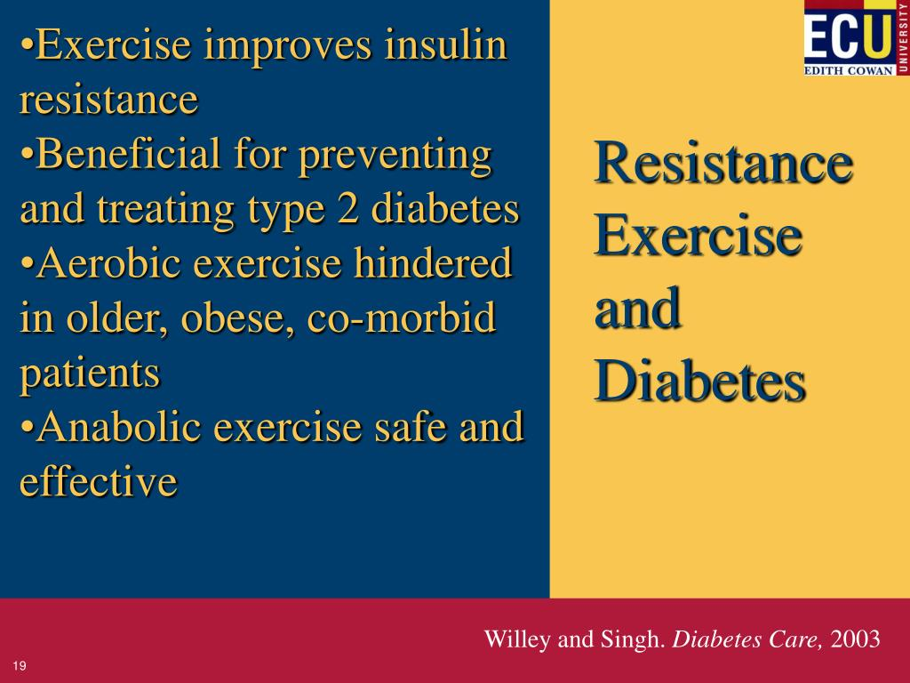 Exercise improves insulin resistance