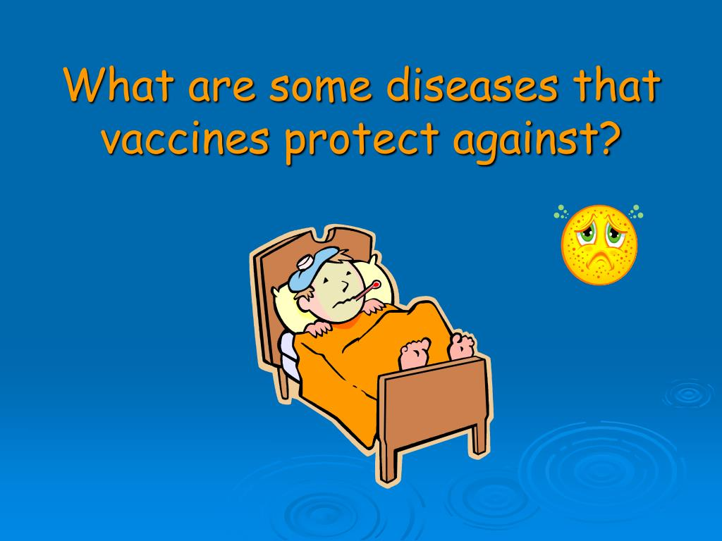 What are some diseases that vaccines protect against?