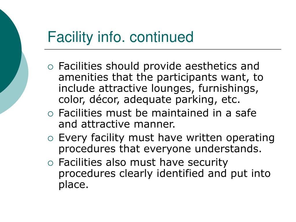 Facility info. continued