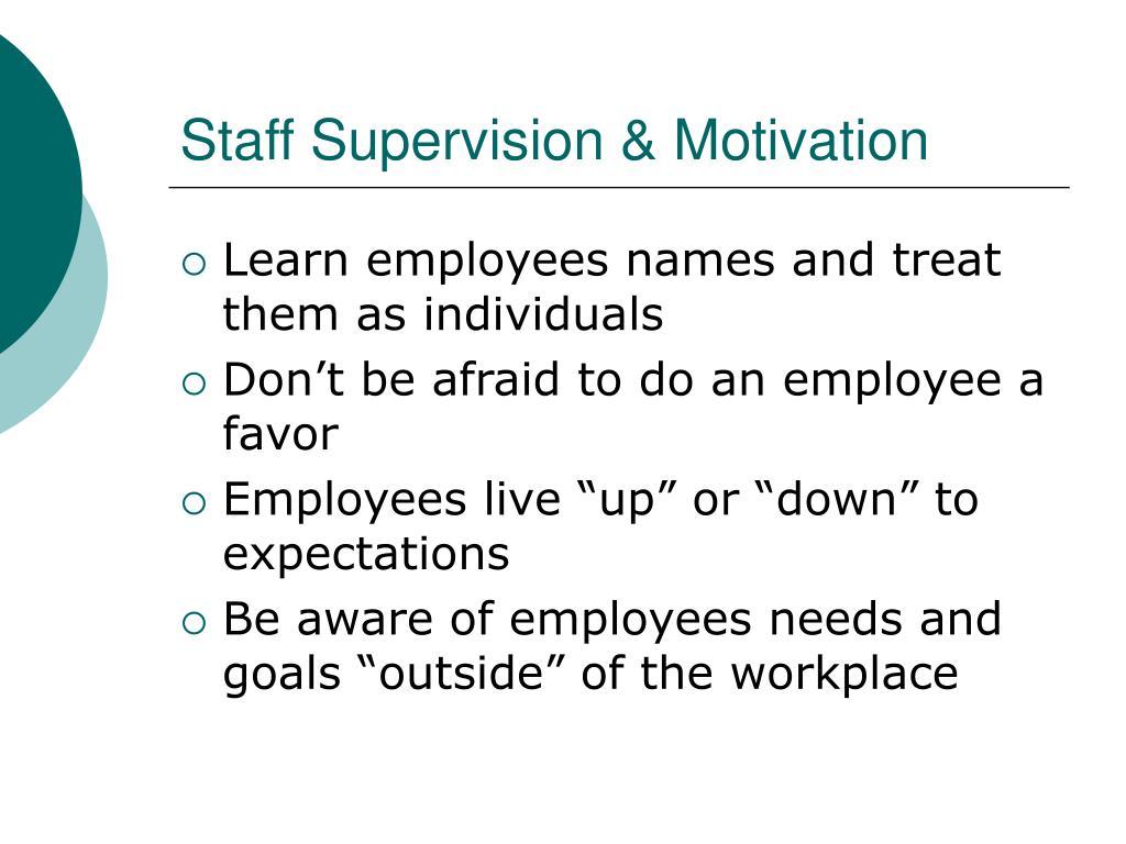 Staff Supervision & Motivation