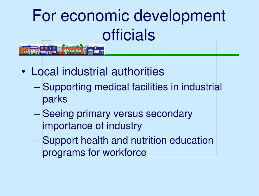 For economic development officials