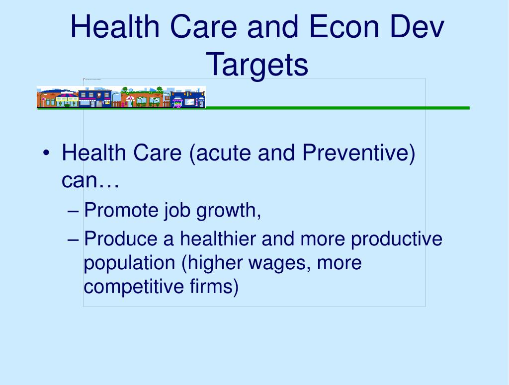 Health Care and Econ Dev Targets
