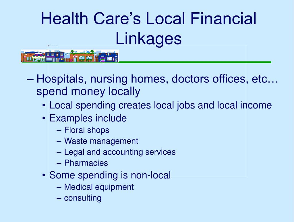 Health Care's Local Financial Linkages