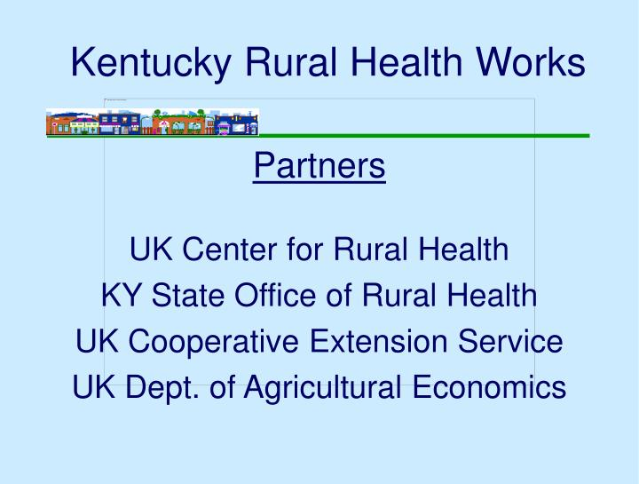 Kentucky rural health works