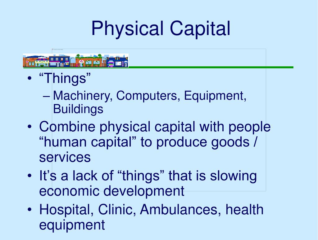 Physical Capital