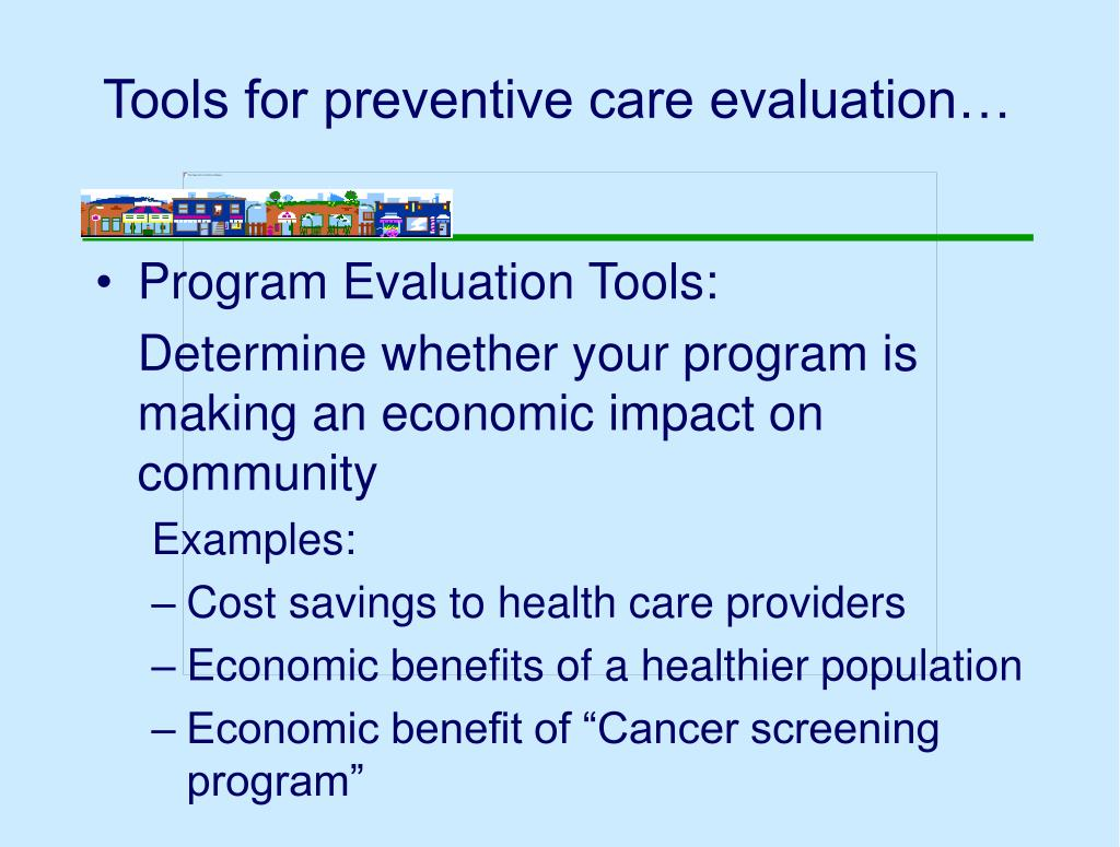 Tools for preventive care evaluation…