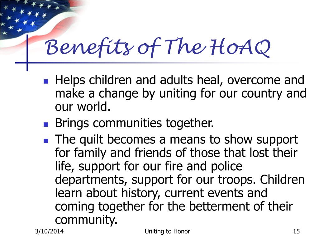 Benefits of The HoAQ