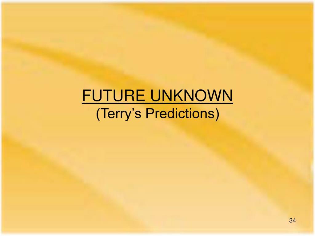 FUTURE UNKNOWN