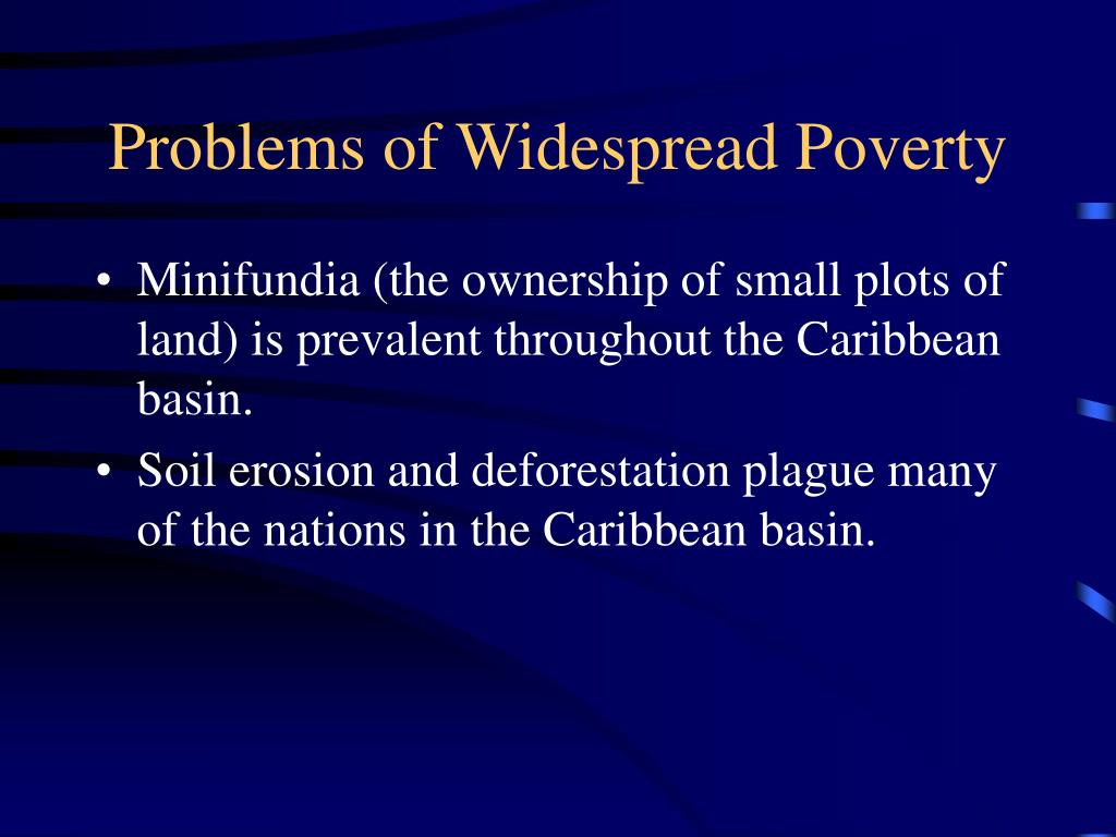 Problems of Widespread Poverty