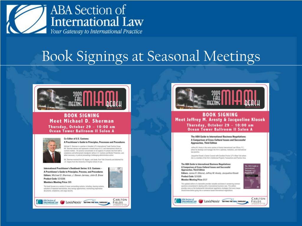 Book Signings at Seasonal Meetings