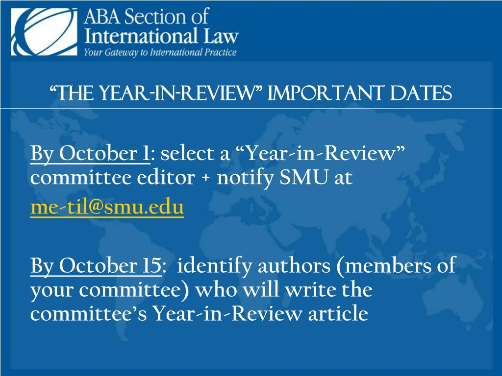 """The Year-in-Review"" Important dates"