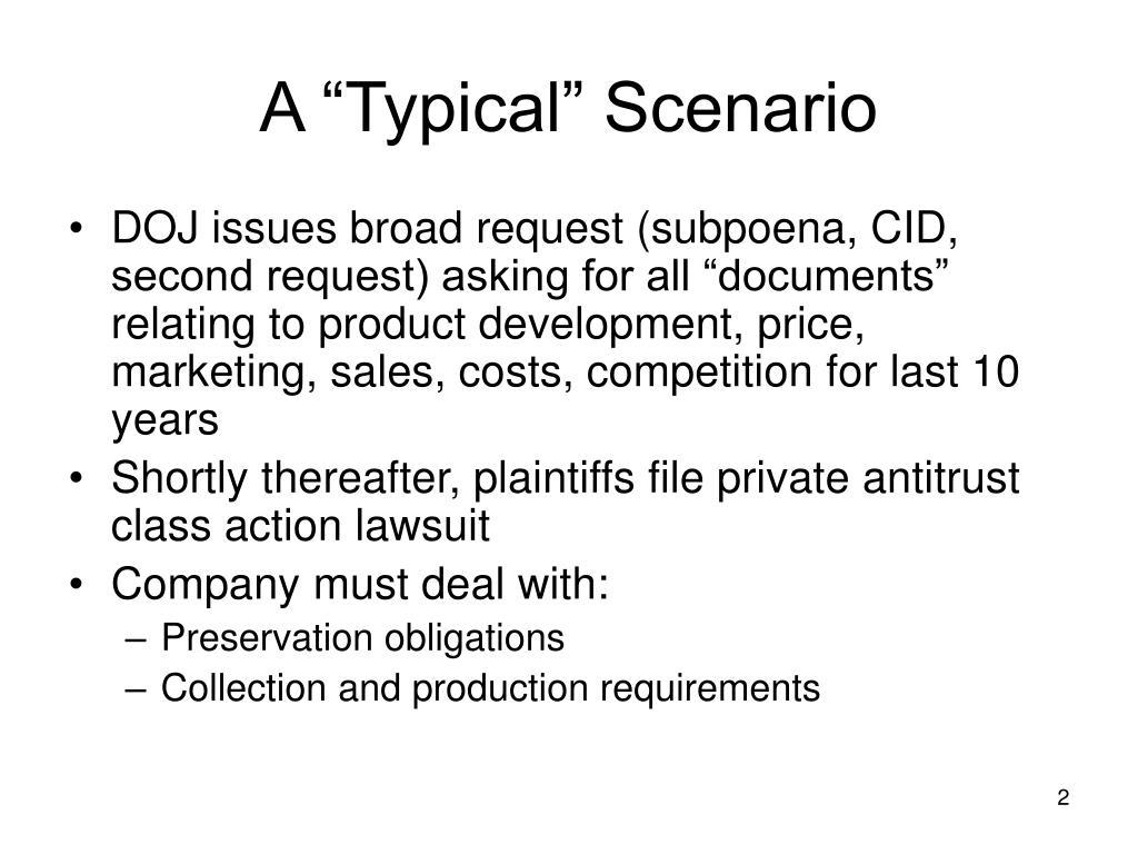 """A """"Typical"""" Scenario"""
