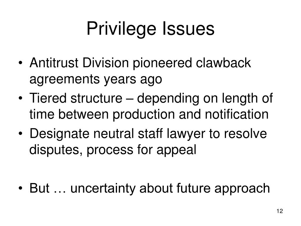 Privilege Issues