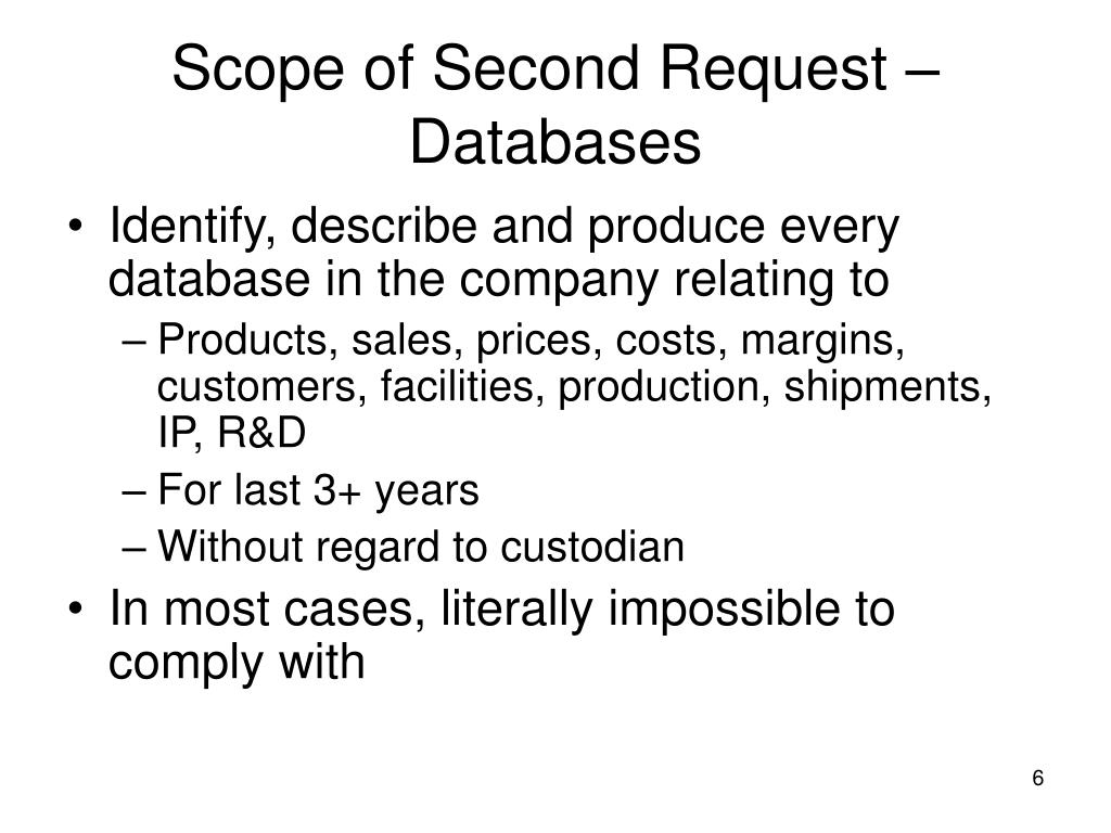Scope of Second Request –