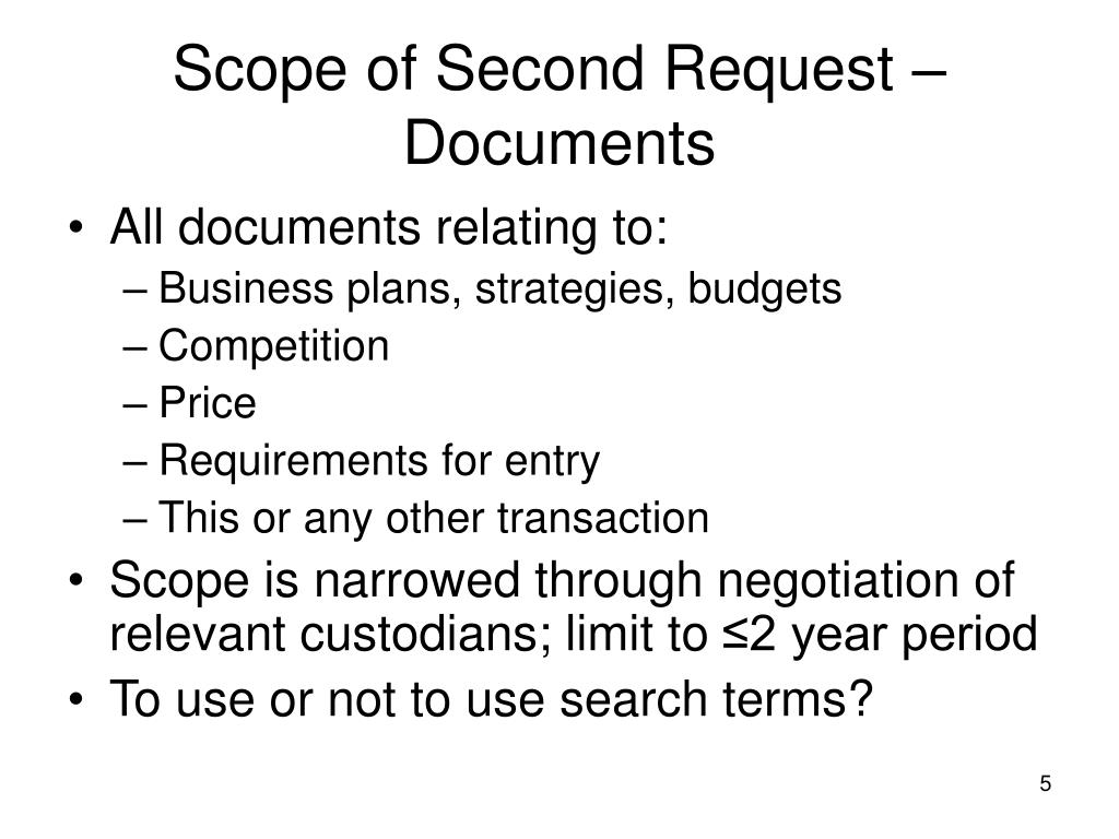 Scope of Second Request – Documents