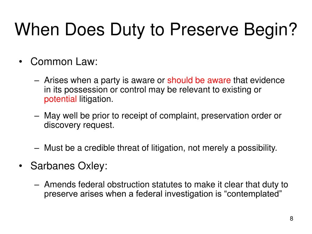 When Does Duty to Preserve Begin?