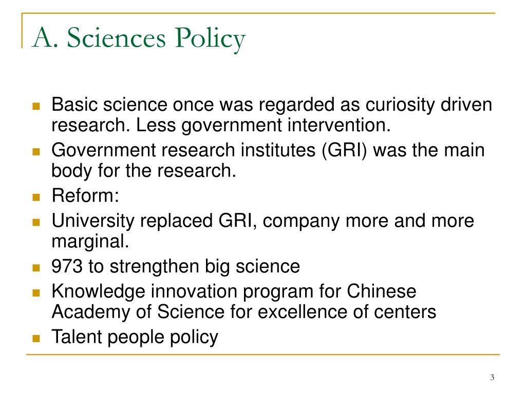 A. Sciences Policy