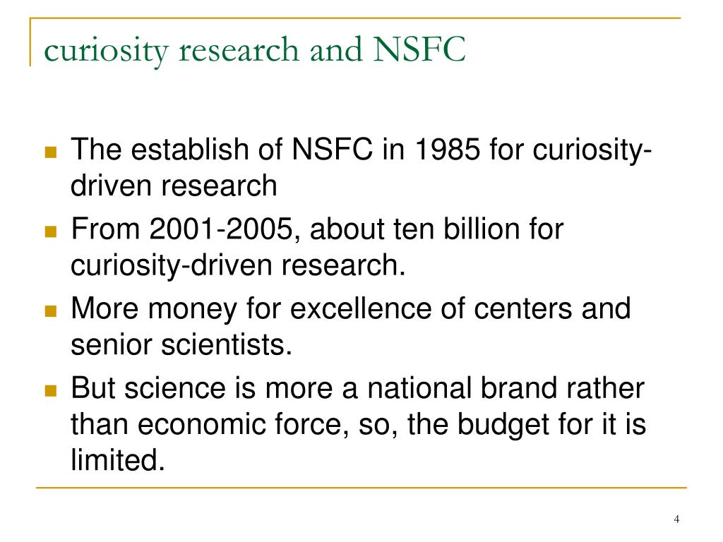 curiosity research and NSFC