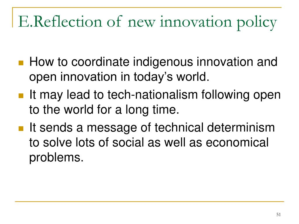 E.Reflection of new innovation policy
