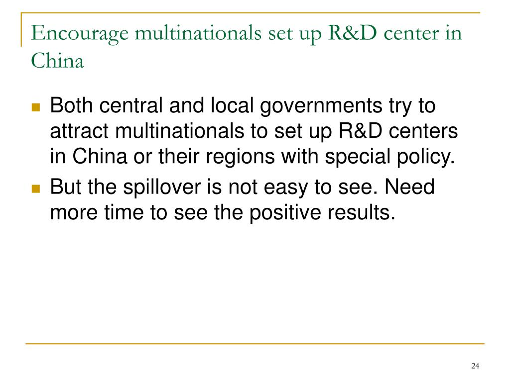 Encourage multinationals set up R&D center in China