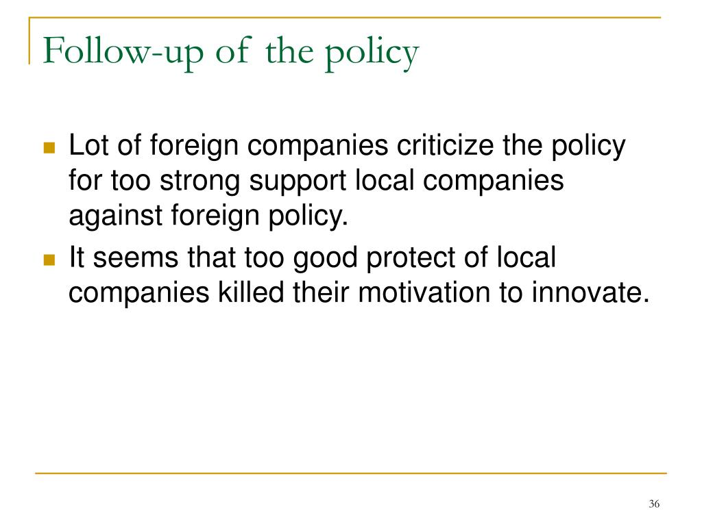 Follow-up of the policy