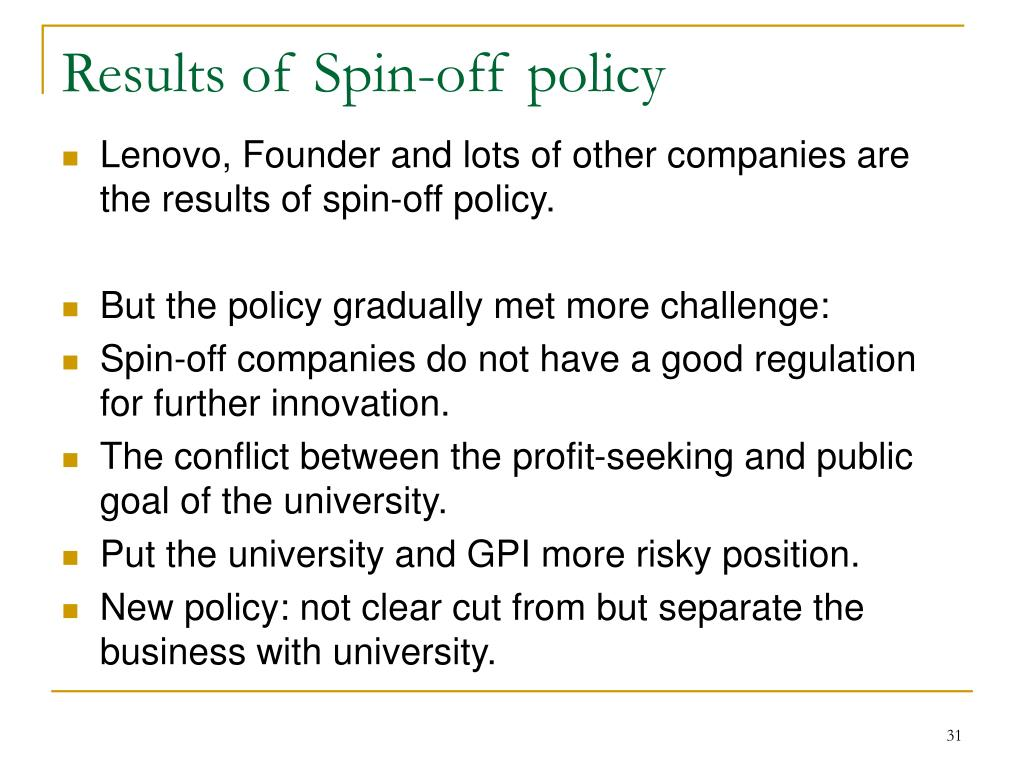 Results of Spin-off policy